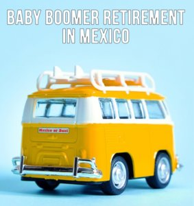 Boomers In Mexico {The Fun Side Of The Wall}