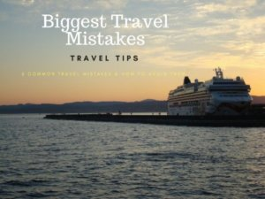 Biggest Travel Mistakes {How To Avoid Them}