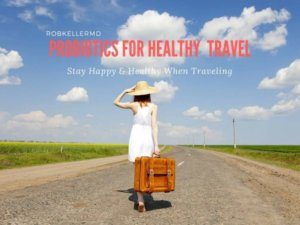Importance Of Probiotics For Healthy Travel